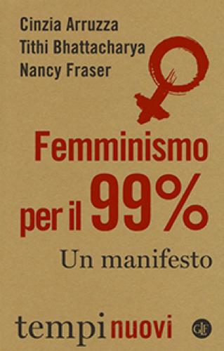 Femminismo per il 99%.